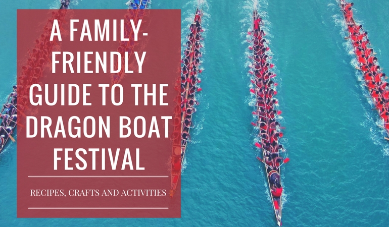 How to Celebrate the Dragon Boat Festival