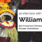 Making Memories at the San Francisco Chinese New Year Parade